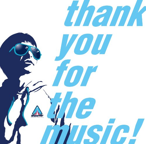 thank you for the music !