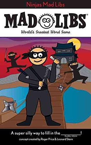 [(Ninjas Mad Libs )] [Author: Roger Price] [Feb-2011] (Ninja Mad Libs compare prices)
