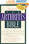 The Arthritis Bible: A Comprehensive...