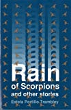 img - for Rain of Scorpions and Other Stories (Chicano Classics) by Estela Portillo Trambley (1993-07-01) book / textbook / text book
