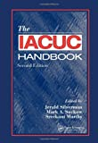 The IACUC Handbook, Second Edition