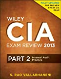 img - for Wiley CIA Exam Review 2013, Internal Audit Practice (Part 2) book / textbook / text book
