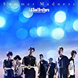 Summer Madness-三代目 J Soul Brothers from EXILE TRIBE