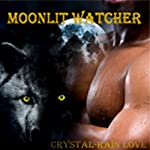 Moonlit Watcher | Crystal-Rain Love