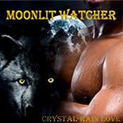 Moonlit Watcher | [Crystal-Rain Love]
