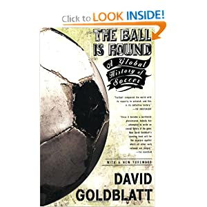 The Ball is Round - David Goldblatt