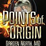 Points of Origin | Darden North