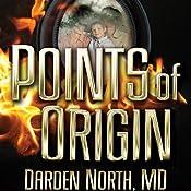 Points of Origin | [Darden North]