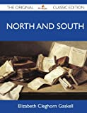 North and South - The Original Classic Edition