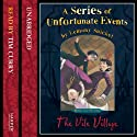 The Vile Village: A Series of Unfortunate Events, Book 7
