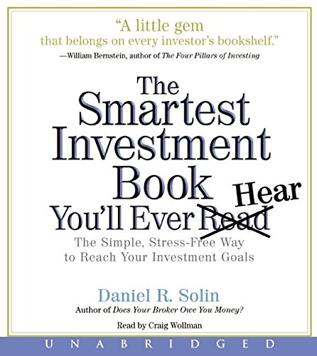 The Smartest Investment Book You'll Ever Read CD: The Simple, St