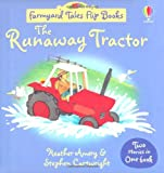 The Runaway Tractor/Surprise Visitors (Farmyard Tales Flip Books) Heather Amery