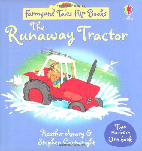 Runaway Tractor/Surprise Visitors (Farmyard Tales Flip Books)