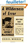 A Wilderness of Error: The Trials of...