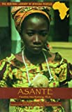 Asante (Heritage Library of African Peoples West Africa)