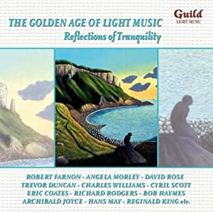 Golden Age of Light Music: Reflections of