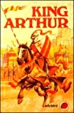 King Arthur: And the Knights of the Round Table (Myths, Fables and Legends) (0721408869) by Collins, Joan
