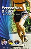 Prevention and Care of Athletic Injuries