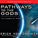 Pathways to the Gods: The Stones of Kiribati (       UNABRIDGED) by Erich von Daniken Narrated by Kent Cassella