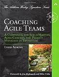 Coaching Agile Teams: A Companion for Sc...