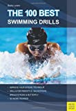 img - for The 100 Best Swimming Drills book / textbook / text book