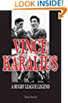 Vince Karalius: A Rugby League Legend
