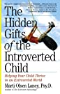 The Hidden Gifts of the Introverted...