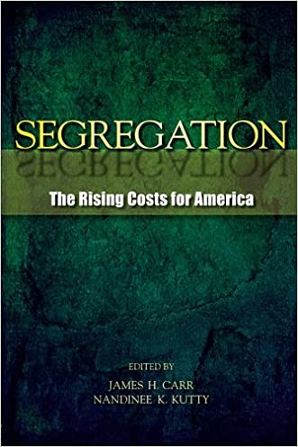 Segregation: The Rising Costs for America written by James H. Carr