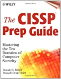 img - for The CISSP Prep Guide: Mastering the Ten Domains of Computer Security book / textbook / text book