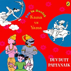 Kama vs. Yama: Fun in Devlok | [Devdutt Pattanaik]