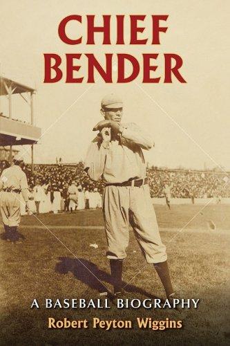 Chief Bender: A Baseball Biography