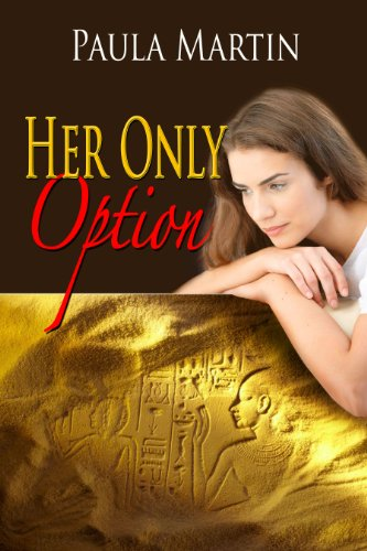 Book: Her Only Option by Paula Martin