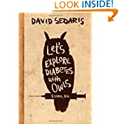 David Sedaris (Author)   328 days in the top 100  (884)  Buy new:  $27.00  $17.74  142 used & new from $11.46