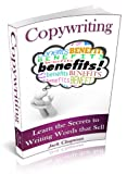 img - for Copywriting: Learn the Secrets to Writing Words that Sell (The Art of Writing Book 1) book / textbook / text book