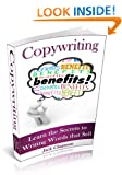 Copywriting: Learn the Secrets to Writing Words that Sell (The Art of Writing Book 1)