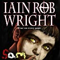 Sam (       UNABRIDGED) by Iain Rob Wright Narrated by Nigel Patterson