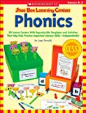 Shoe Box Learning Centers: Phonics: 30 Instant Centers With Reproducible Templates and Activities That Help Kids Practice Important Literacy Skills-Independently! (0545468698) by Novelli, Joan