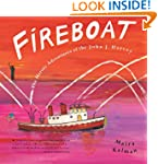 FIREBOAT: The Heroic Adventures of th...