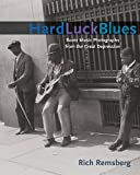 img - for Hard Luck Blues: Roots Music Photographs from the Great Depression (Music in American Life) book / textbook / text book