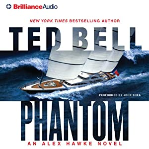 Phantom: An Alex Hawke Thriller, Book 7   [Ted Bell]