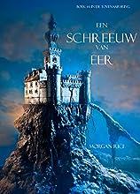 Een Schreeuw Van Eer (Boek #4 In De Tovenaarsring)