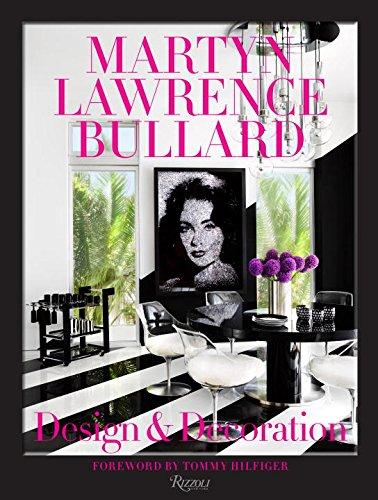 Martyn Lawrence Bullard: Design and Decoration ISBN-13 9780847847389