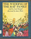 The Wedding of the Rat Family (0689504500) by Carol Kendall