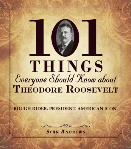 Theodore Roosevelt Celebrity