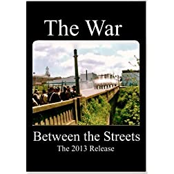 The War Between the Streets - The 2013 Director's Release