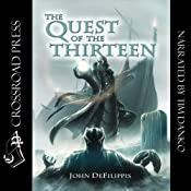 The Quest of the Thirteen | [John DeFilippis]
