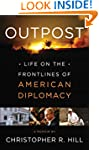 Outpost: Life on the Frontlines of Am...