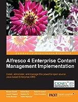 Alfresco 4 Enterprise Content Management Implementation Front Cover