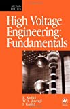 High Voltage Engineering Fundamentals, Second Edition (0750636343) by John Kuffel