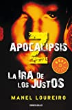 La ira de los justos / The Rage of the Righteous (Apocalipsis Z / Apocalypse Z) (Spanish Edition)